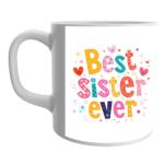 Product Guruji White Ceramic Musicar BEST SISTER EVER Print on Mug for Kids/Children. 1 - Product GuruJi